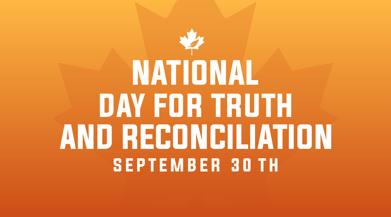 Orange maple leaf background that says National Day for Truth and Reconciliation